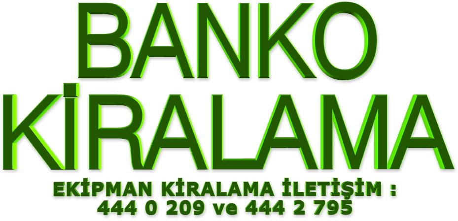 banko kiralama